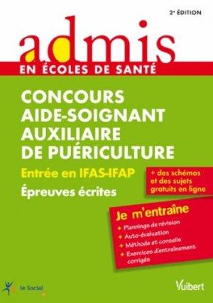 Concours aide-soignant auxiliaire de puériculture - Épreuves écrites - vuibert - 9782311011739 -