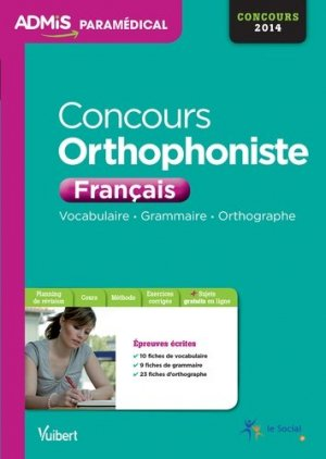 Concours Orthophoniste - Français - vuibert - 9782311011760 -