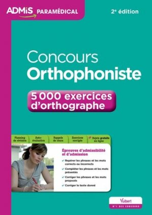 Concours orthophoniste - 5000 exercices d'orthographe - vuibert - 9782311201857 -