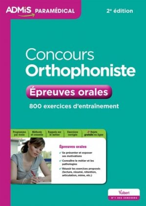 Concours Orthophoniste - Epreuves orales - vuibert - 9782311201871 -