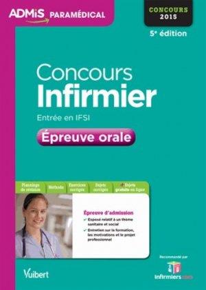Concours Infirmier - Épreuve orale 2015 - vuibert - 9782311201963 -