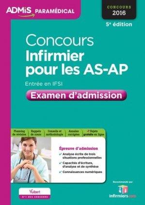 Concours Infirmier pour les AS-AP - Entrée en IFSI - Examen d'admission - Entraînement - Concours 2016 - vuibert - 9782311202014 -