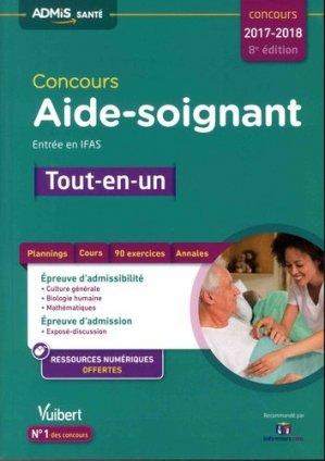 Concours Aide-soignant - Entrée en IFAS - Tout-en-un  Concours 2017-2018 - vuibert - 9782311204148 -