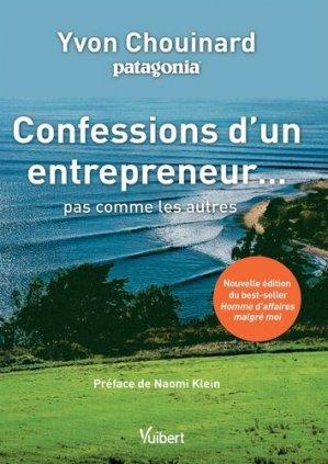 Confessions d'un entrepreneur... pas comme les autres - Vuibert - 9782311404302 -