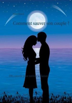 Comment sauver son couple - Books on Demand Editions - 9782322273683 -
