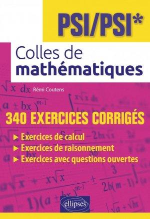 Colles de mathématiques - PSI/PSI* - ellipses - 9782340036963 -