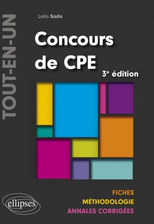 Concours CPE Tout-en-un - Fiches, Méthodologie, Annales corrigées - 3e édition - Ellipses - 9782340040298 -