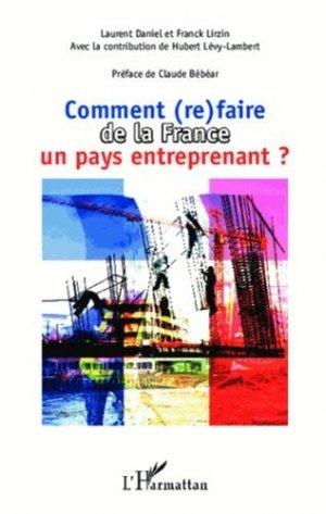 Comment (re)faire de la France un pays entreprenant ? - l'harmattan - 9782343009926 -