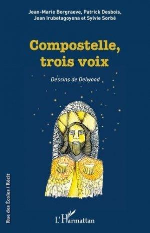 Compostelle, trois voix - l'harmattan - 9782343212906 -