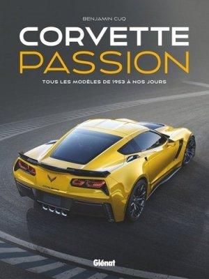 Corvette Passion - éditions licences - 9782344024454 -