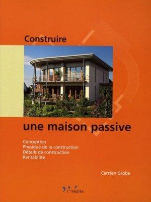 Construire une maison passive - l'inédite - 9782350321202 -