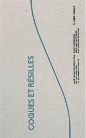 Coques et résilles. Unité de post-dénitrification des eaux Seine-Aval - Luc Weizmann architecte, Edition bilingue français-anglais - de l'epure - 9782352552208 -