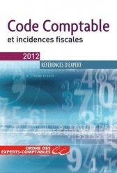 Code comptable et incidences fiscales - Expert Comptable Média - 9782352671589 -