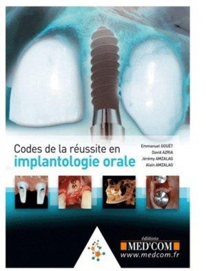 Codes de la Réussite en Implantologie Orale - med'com - 9782354030865 -