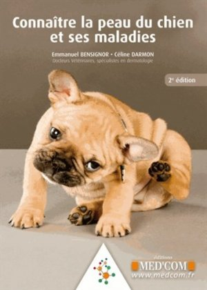 Connaître la peau du chien et ses maladies - med'com - 9782354031121 -