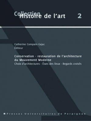 Conservation Restauration de l'architecture du mouvement moderne - presses universitaires de perpignan - 9782354121747 - https://fr.calameo.com/read/005370624e5ffd8627086