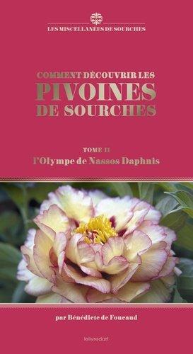 Comment découvrir les pivoines de Sourches - lelivredart - 9782355323294