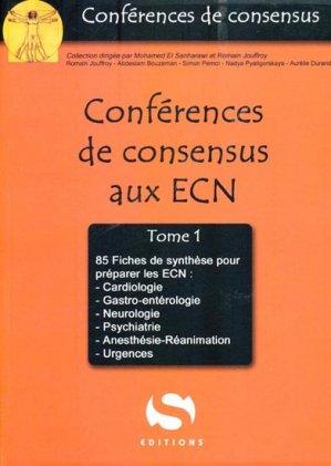 Conférences de consensus aux ECN Tome 1 - s editions - 9782356400420