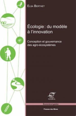 Concevoir l'écosystème, un nouveau défi pour l'agriculture - presses des mines - 9782356711434
