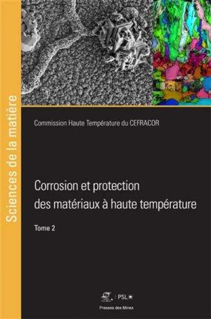 Corrosion et protection des matériaux à hautes températures - presses des mines - 9782356715272 -