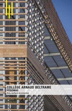 Collège Arnaud Beltrame, Pégomas - archibooks - 9782357335271 -