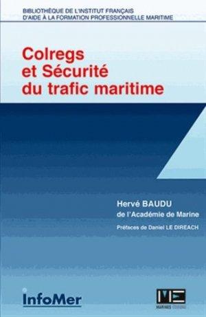 Colregs et securite du trafic maritime - infomer - 9782357431416 -