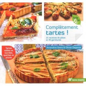 Complètement tartes ! 21 recettes de pâtes et 45 garnitures - terre vivante - 9782360983643 -
