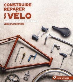 Construire - Réparer son velo - terre vivante - 9782360983919 -
