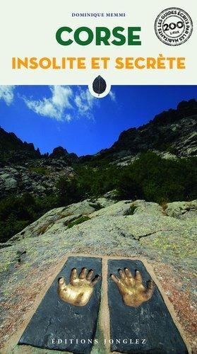 Corse insolite et secrète - Editions Jonglez - 9782361953454 -