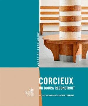 Corcieux, un bourg reconstruit - lieux dits - 9782362191404 -