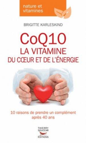 CoQ10, la vitamine du coeur et de l'énergie - thierry souccar - 9782365490566 -