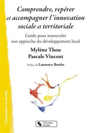 Comprendre reperer et accompagner l'innovation sociale et territoriale - chronique sociale - 9782367175621 -