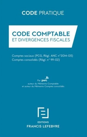 Code comptable et divergences fiscales - Francis Lefebvre - 9782368931837 -