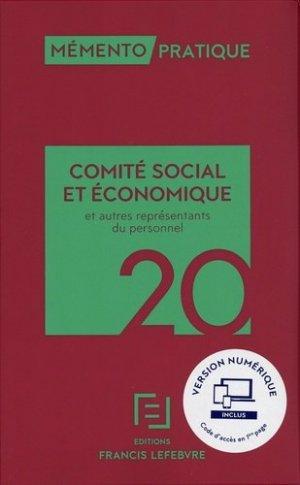Comité Social et économique et autres représentants du personnel. Edition 2020 - Francis Lefebvre - 9782368934371 -