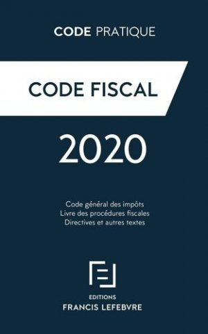 Code Fiscal 2020 - Francis Lefebvre - 9782368934944 -