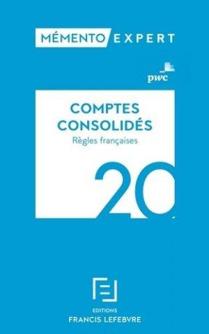 Comptes consolidés. Règles françaises, Edition 2020 - Francis Lefebvre - 9782368935026 -
