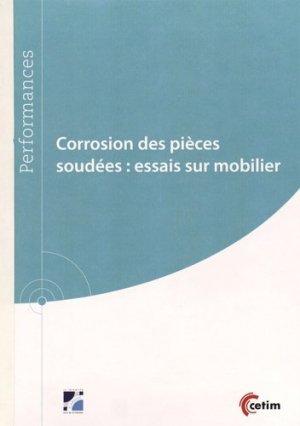 Corrosion des pièces soudées : essai sur le mobilier - Centre techniques des industries mécaniques - 9782368940211 -