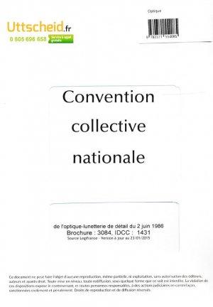 Convention collective nationale Optique 2016 + Grille de Salaire - uttscheid - 9782371554085 -