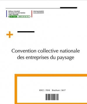 Convention collective nationale Paysagistes (hors cadre) 2016 + Grille de Salaire - uttscheid - 9782371554139 -