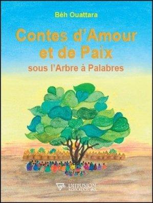 Contes d'Amour et de Paix sous l'Arbre à Palabres - Diffusion Rosicrucienne - 9782371910522 -