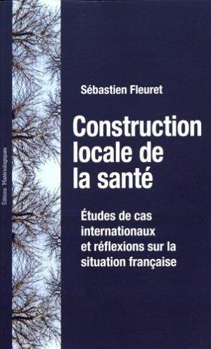 Construction locale de la santé - materiologiques - 9782373611168 -