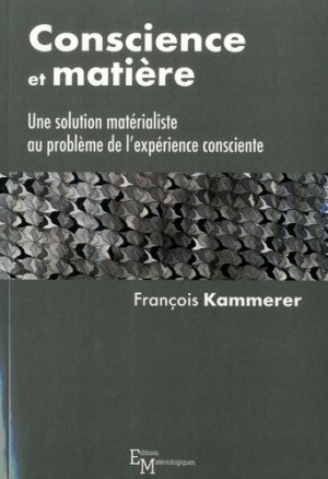 Conscience et matière - materiologiques - 9782373612141 -