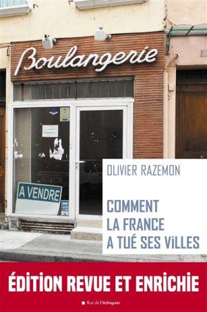 Comment la France a tué ses villes - rue de l'échiquier - 9782374250878 -