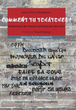 Comment tu tchatches ! - Coédition Hémisphères/Maisonneuve and Larose - 9782377010585 -