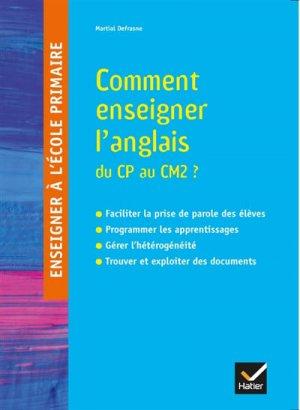 Comment enseigner l'anglais du CP au CM2 ? - hatier - 9782401045293 -
