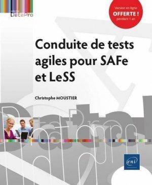 Conduite de tests agiles pour SAFe et LeSS - eni - 9782409027277 -