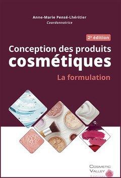 Conception des produits cosmétiques - cosmetic valley - 9782490639007 -