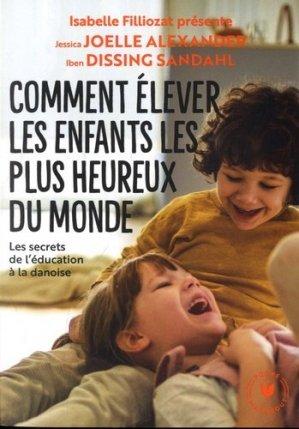 Comment élever les enfants les plus heureux du monde - marabout - 9782501147330 -