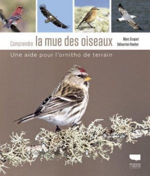 Comprendre la mue des oiseaux - delachaux et niestlé - 9782603024669 -