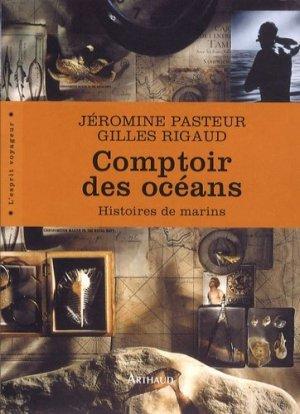 Comptoir des océans. Histoires de marins - Arthaud - 9782700303414 -